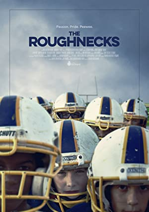 The Roughnecks (2014)