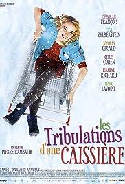 Les tribulations d'une caissière(2011) Poster - Movie Forum, Cast, Reviews