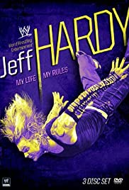 Jeff Hardy: My Life, My Rules Poster