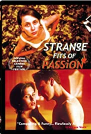 Strange Fits of Passion (1999) Poster - Movie Forum, Cast, Reviews