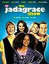 """The Jadagrace Show"""