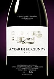 A Year in Burgundy (2013) Poster - Movie Forum, Cast, Reviews