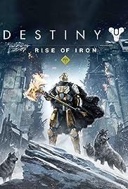 Destiny: Rise of Iron(2016) Poster - Movie Forum, Cast, Reviews