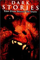 Image of Dark Stories: Tales from Beyond the Grave