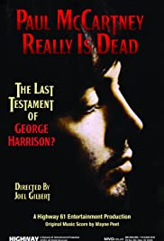 Paul McCartney Really Is Dead: The Last Testament of George Harrison (2010) Poster - Movie Forum, Cast, Reviews