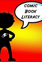 Comic Book Literacy