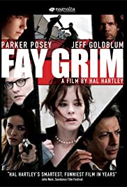 Fay Grim (2006) Poster - Movie Forum, Cast, Reviews
