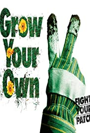 Grow Your Own (2007) Poster - Movie Forum, Cast, Reviews