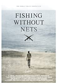 Fishing Without Nets(2014) Poster - Movie Forum, Cast, Reviews
