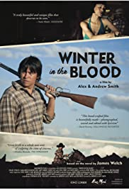 Winter in the Blood(2013) Poster - Movie Forum, Cast, Reviews