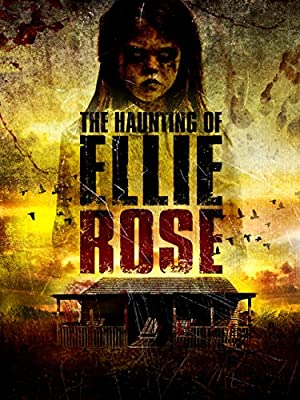 The Haunting of Ellie Rose (2015) Download on Vidmate