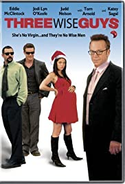 Three Wise Guys (2005) Poster - Movie Forum, Cast, Reviews