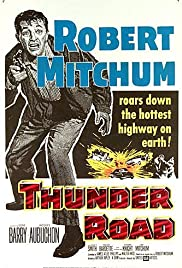 Thunder Road (1958) Poster - Movie Forum, Cast, Reviews