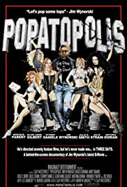 Popatopolis (2009) Poster - Movie Forum, Cast, Reviews