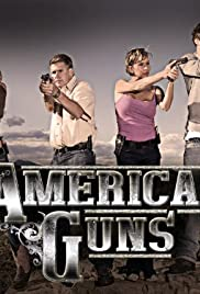 American Guns Poster - TV Show Forum, Cast, Reviews
