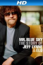 Image of Mr Blue Sky: The Story of Jeff Lynne & ELO