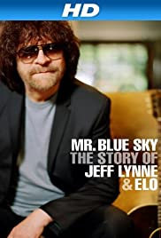 Mr Blue Sky: The Story of Jeff Lynne & ELO Poster