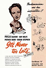 It's Never Too Late Poster