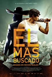 El Más Buscado (2014) Poster - Movie Forum, Cast, Reviews