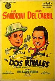 Los dos rivales Poster