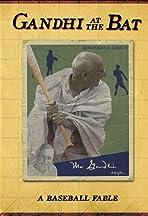 Gandhi at the Bat