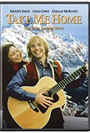 Take Me Home: The John Denver Story (TV Movie 2000) - IMDb