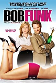 Bob Funk (2009) Poster - Movie Forum, Cast, Reviews