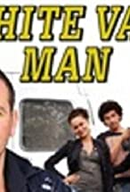 Primary image for White Van Man
