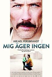 Mig äger ingen(2013) Poster - Movie Forum, Cast, Reviews