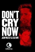 Image of Don't Cry Now