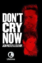 Don't Cry Now Poster
