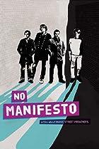 Image of No Manifesto: A Film About Manic Street Preachers