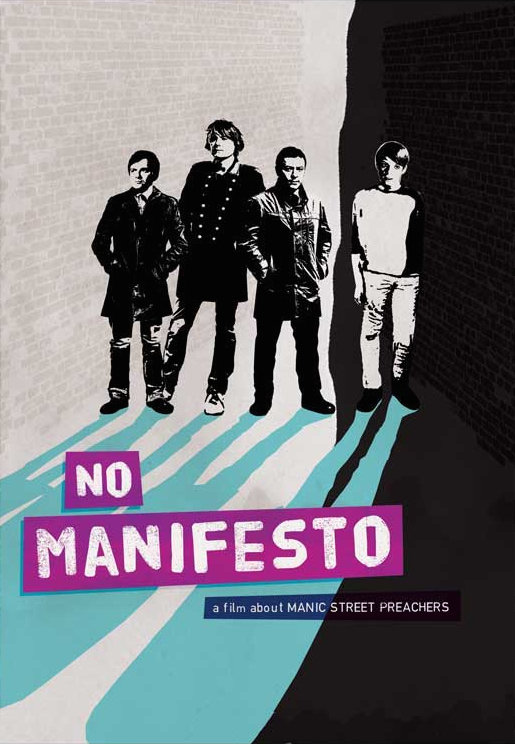 No Manifesto: A Film About Manic Street Preachers
