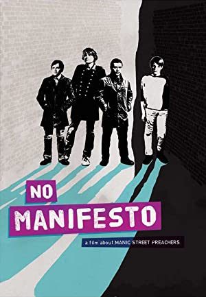 No Manifesto: A Film About Manic Street Preachers (2015) Download on Vidmate