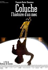 Coluche: l'histoire d'un mec (2008) Poster - Movie Forum, Cast, Reviews