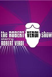 The Robert Verdi Show Starring Robert Verdi Poster