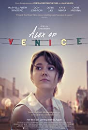 Alex of Venice (2014) Poster - Movie Forum, Cast, Reviews