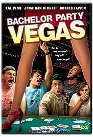 Bachelor Party Vegas(2006) Poster - Movie Forum, Cast, Reviews