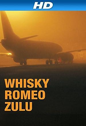 Whisky Romeo Zulu -