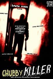 Chubby Killer Poster