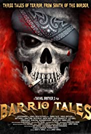 Barrio Tales (2012) Poster - Movie Forum, Cast, Reviews