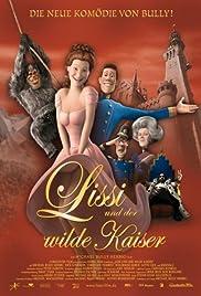 Lissi und der wilde Kaiser(2007) Poster - Movie Forum, Cast, Reviews