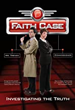 Faith Case: Investigating the Truth