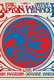 Eric Clapton and Steve Winwood: Live from Madison Square Garden Poster