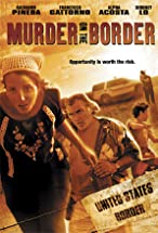 Primary image for Murder on the Border