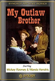 My Outlaw Brother (1951) Poster - Movie Forum, Cast, Reviews