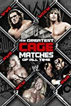Image of The Greatest Cage Matches of All Time