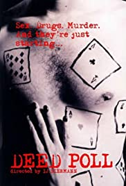 Deed Poll(2004) Poster - Movie Forum, Cast, Reviews