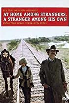 Image of At Home Among Strangers, a Stranger Among His Own