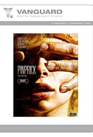 Pinprick (2009) Poster - Movie Forum, Cast, Reviews